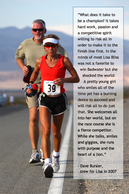 "If any one person has ""seen it all,"" literally, at the world's toughest foot race, it's Dr. Lisa Bliss of Spokane, WA. It all began in 2002 when she served ..."